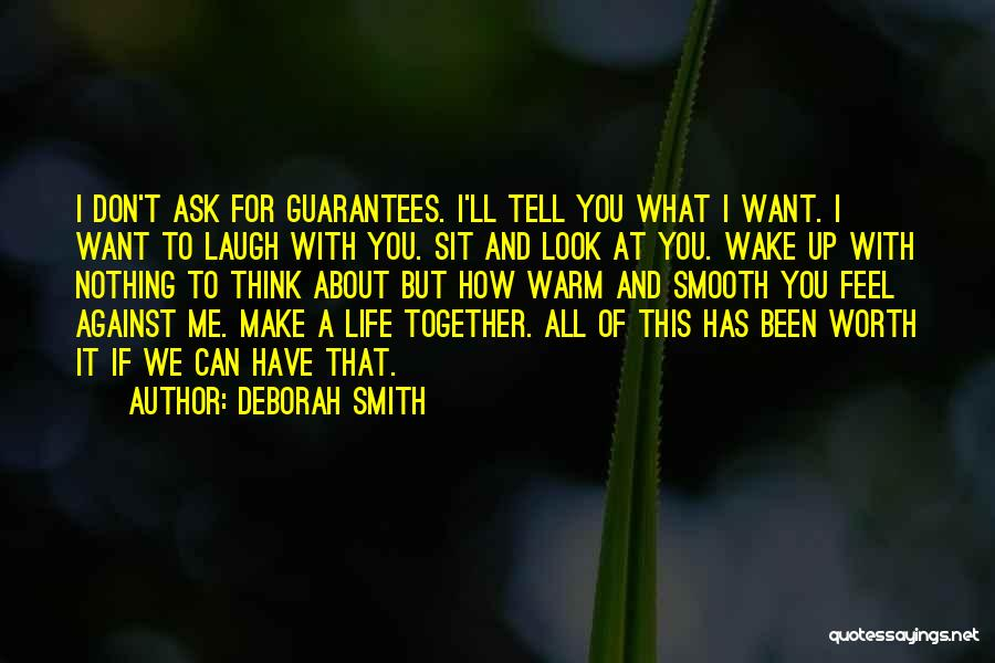 Warm Me Up Quotes By Deborah Smith