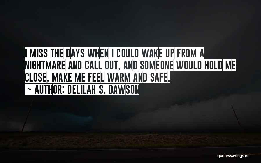 Warm Me Up Quotes By Delilah S. Dawson