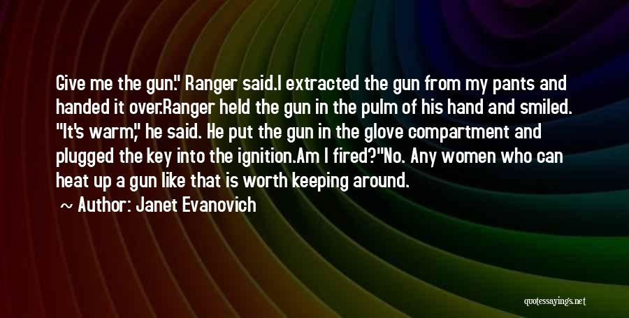 Warm Me Up Quotes By Janet Evanovich