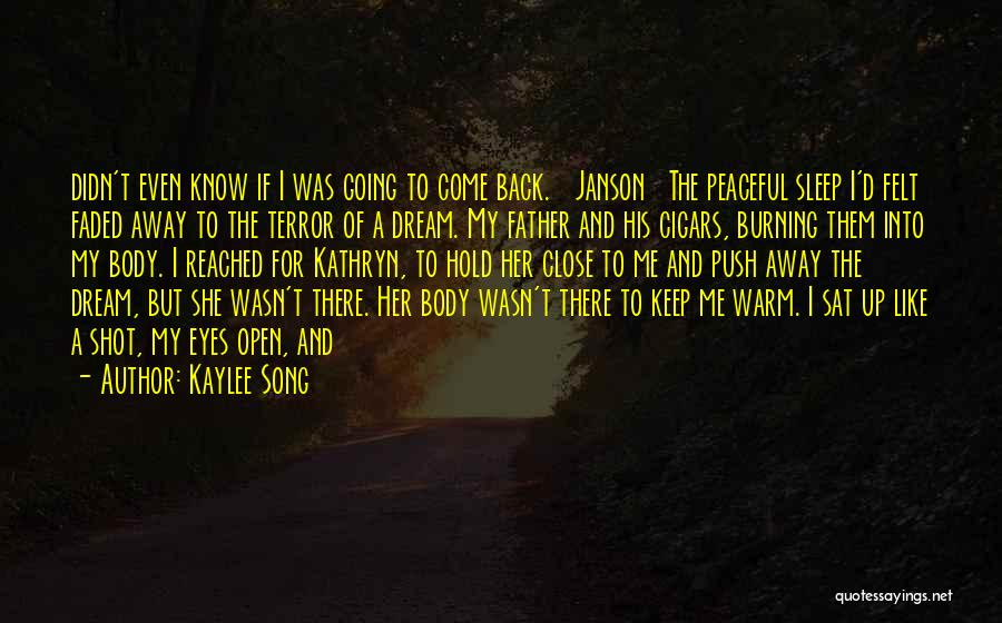Warm Me Up Quotes By Kaylee Song