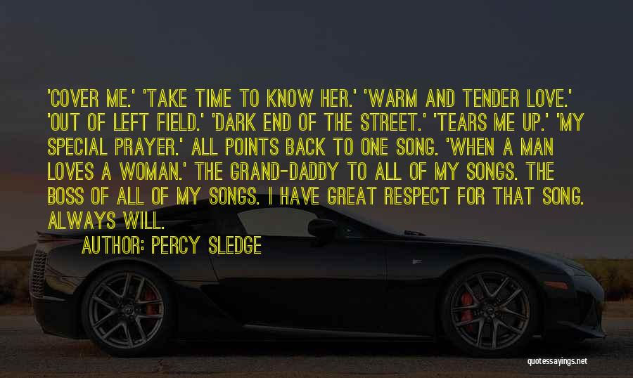 Warm Me Up Quotes By Percy Sledge