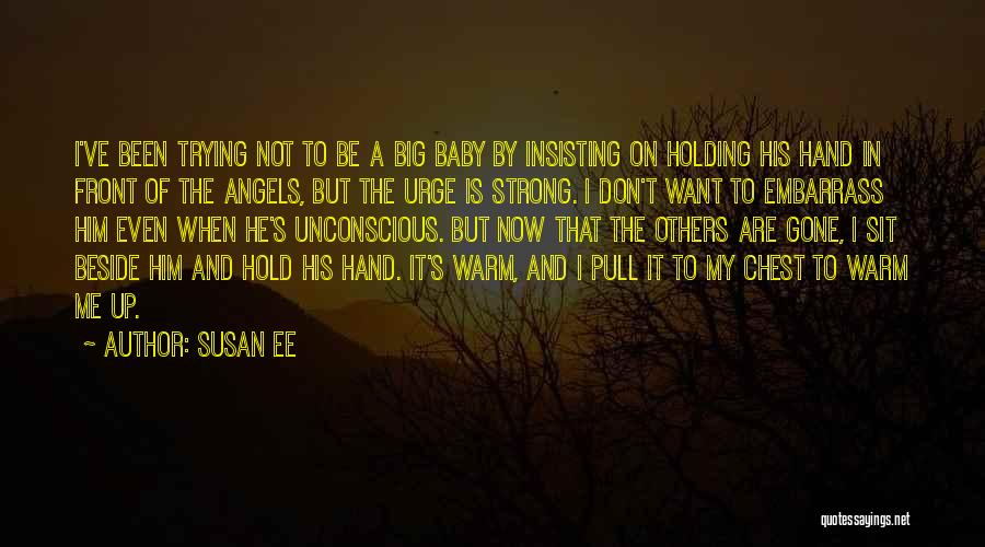 Warm Me Up Quotes By Susan Ee
