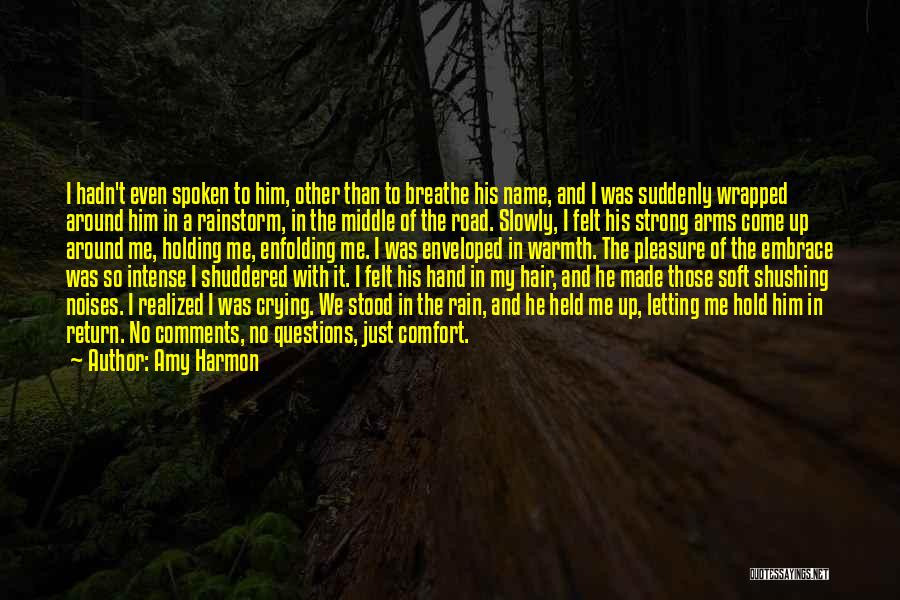 Warmth And Comfort Quotes By Amy Harmon