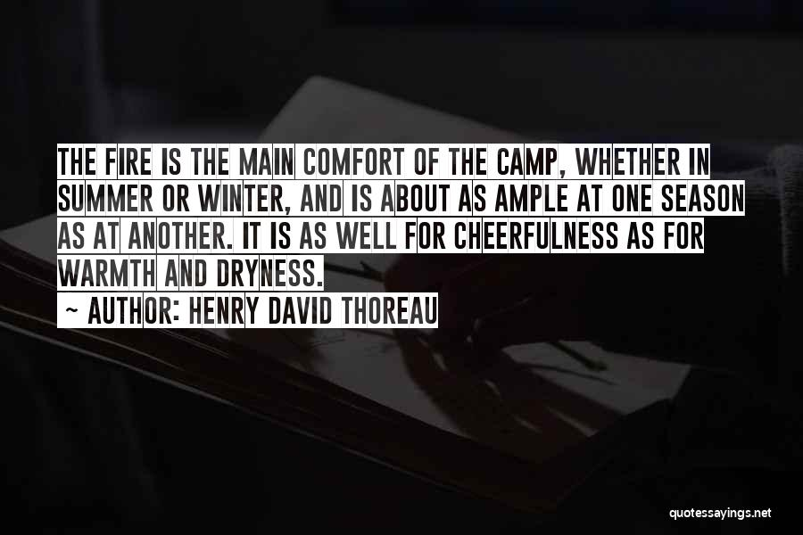 Warmth And Comfort Quotes By Henry David Thoreau