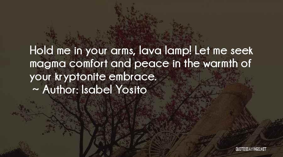 Warmth And Comfort Quotes By Isabel Yosito