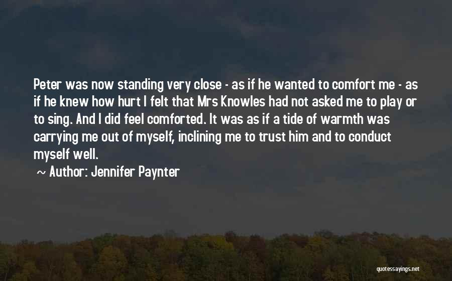 Warmth And Comfort Quotes By Jennifer Paynter