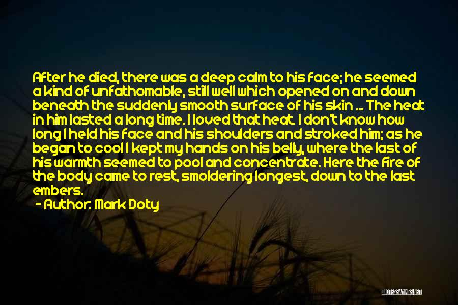 Warmth And Comfort Quotes By Mark Doty
