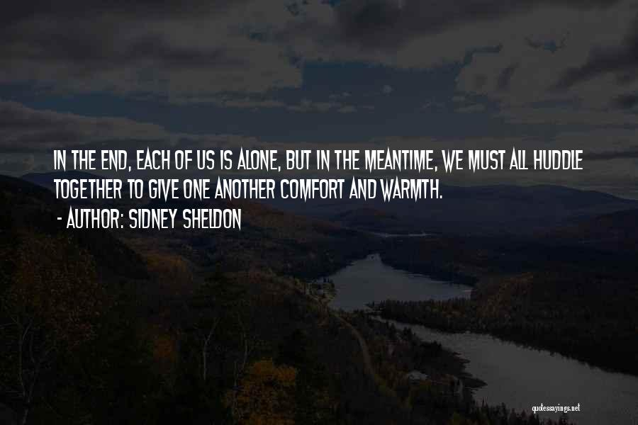 Warmth And Comfort Quotes By Sidney Sheldon