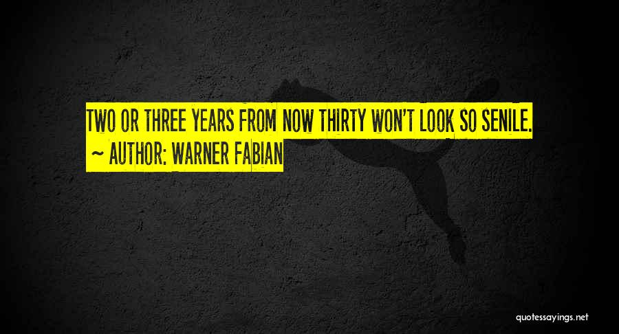 Warner Fabian Quotes 1286443