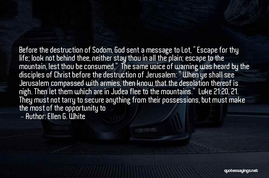 Warning Before Destruction Quotes By Ellen G. White