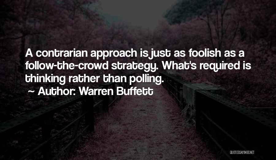 Warren Buffett Contrarian Quotes By Warren Buffett