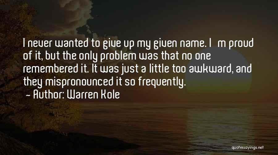 Warren Kole Quotes 1215936