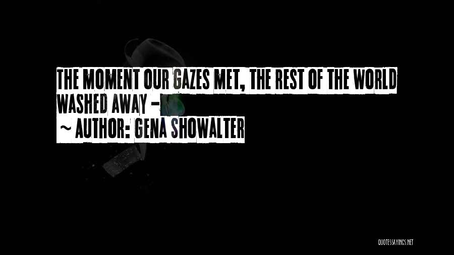 Washed Away Quotes By Gena Showalter