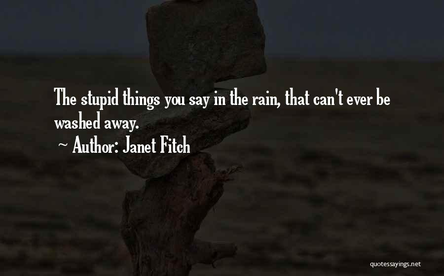 Washed Away Quotes By Janet Fitch