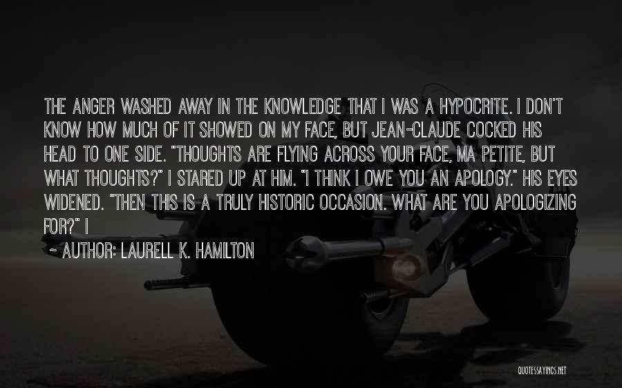 Washed Away Quotes By Laurell K. Hamilton