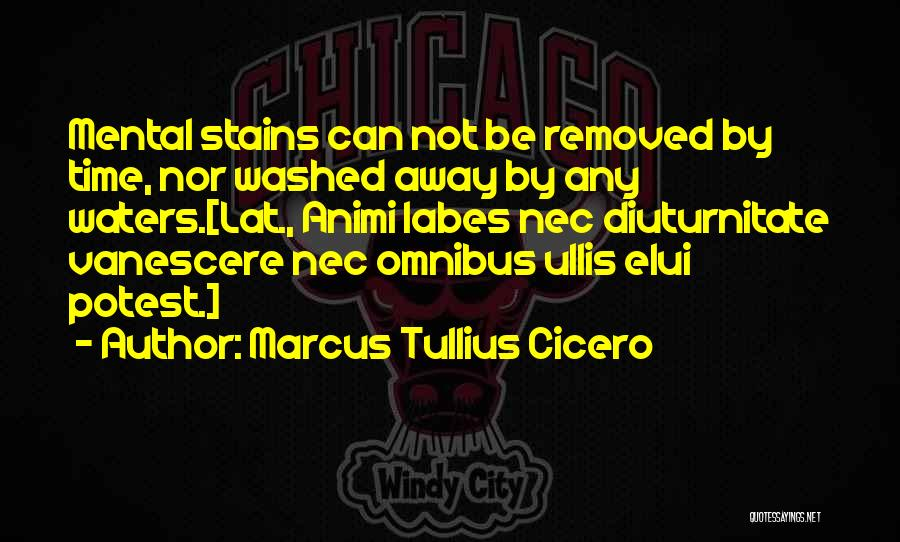Washed Away Quotes By Marcus Tullius Cicero