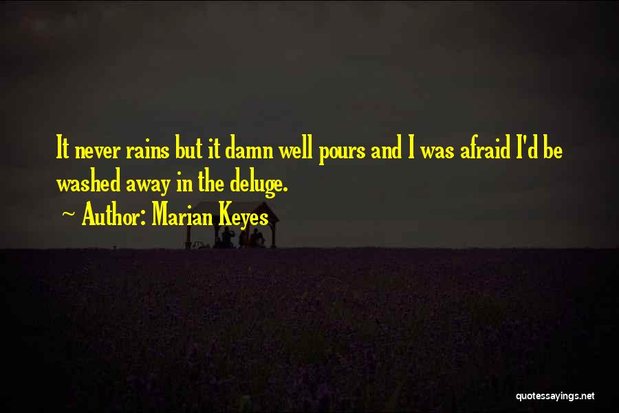 Washed Away Quotes By Marian Keyes