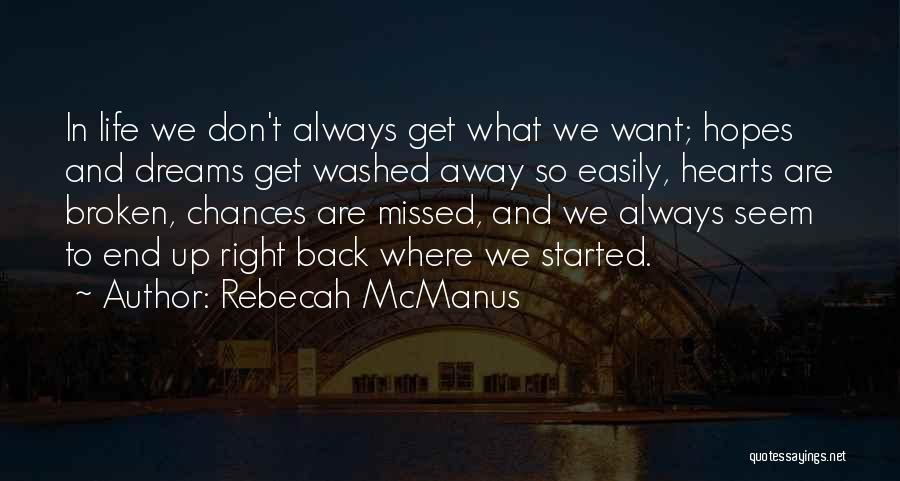 Washed Away Quotes By Rebecah McManus