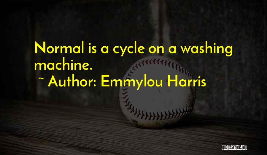 Washing Machines Quotes By Emmylou Harris