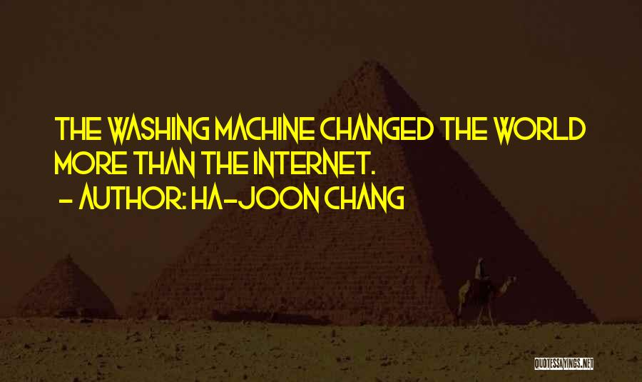 Washing Machines Quotes By Ha-Joon Chang
