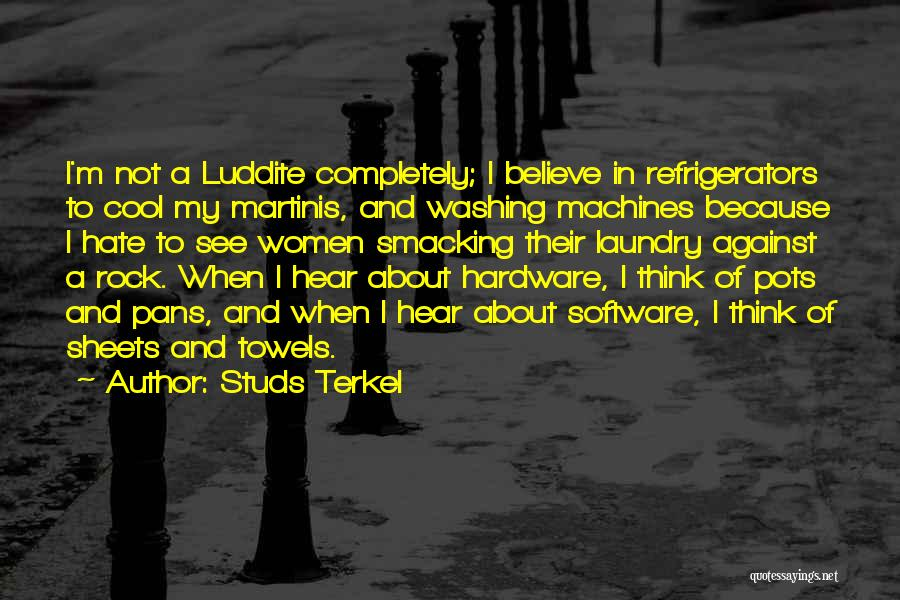 Washing Machines Quotes By Studs Terkel