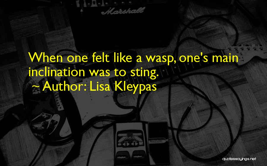 Wasp Sting Quotes By Lisa Kleypas