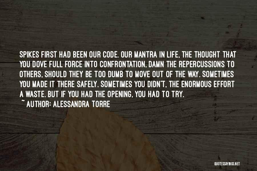 Waste Effort Quotes By Alessandra Torre