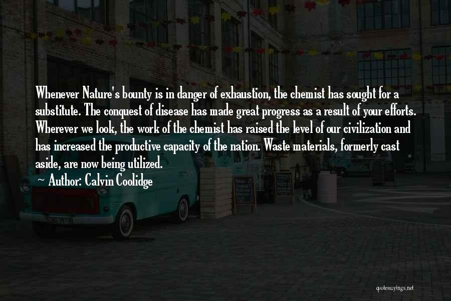 Waste Effort Quotes By Calvin Coolidge