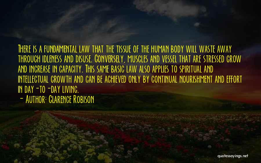 Waste Effort Quotes By Clarence Robison