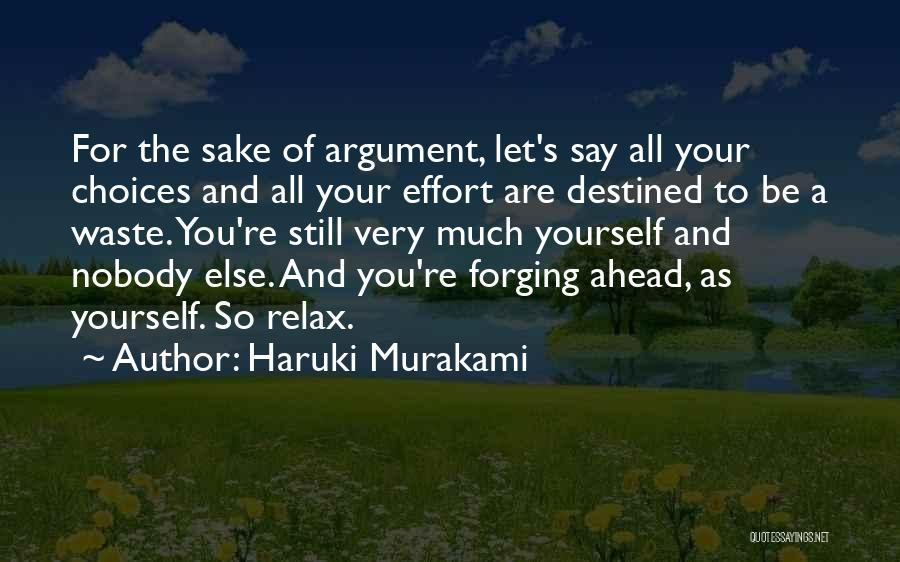 Waste Effort Quotes By Haruki Murakami