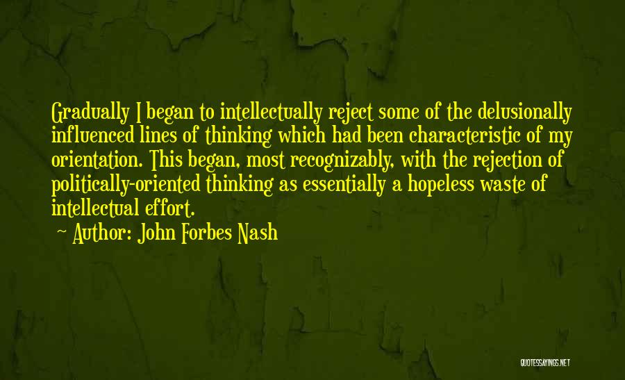 Waste Effort Quotes By John Forbes Nash