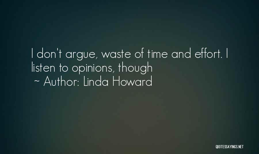 Waste Effort Quotes By Linda Howard
