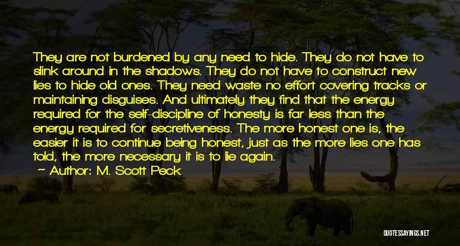Waste Effort Quotes By M. Scott Peck