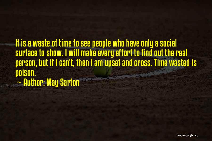 Waste Effort Quotes By May Sarton