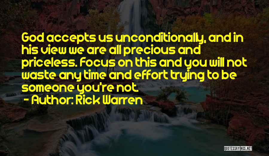 Waste Effort Quotes By Rick Warren