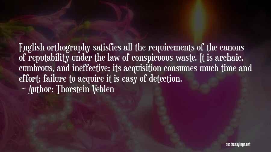 Waste Effort Quotes By Thorstein Veblen