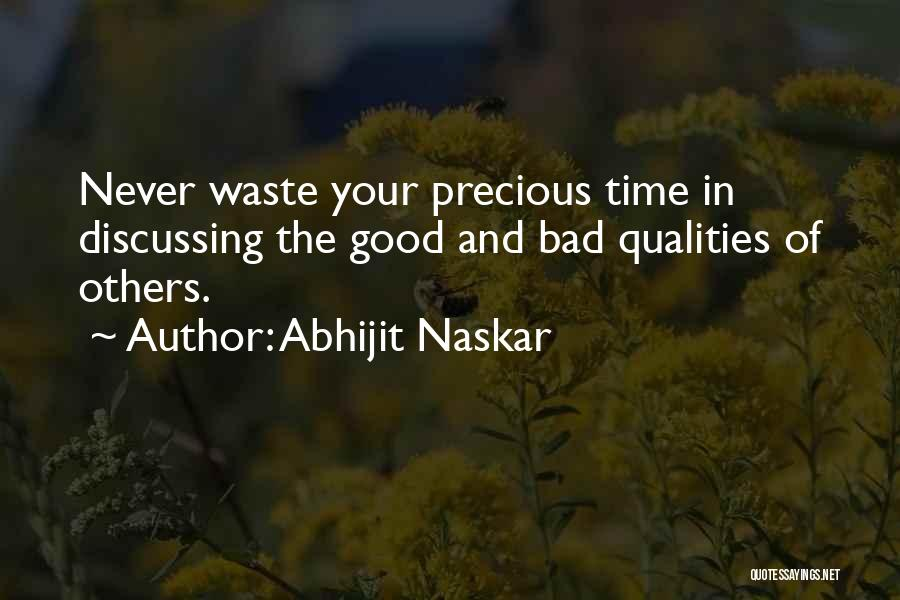 Waste Of Life Quotes By Abhijit Naskar