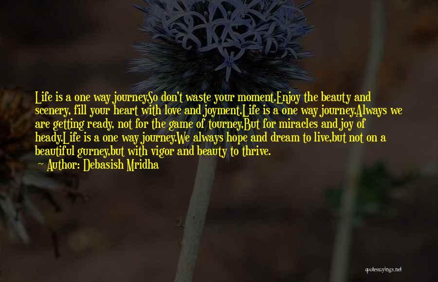 Waste Of Life Quotes By Debasish Mridha