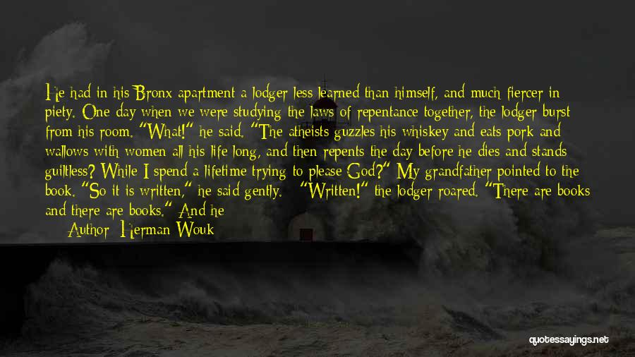 Waste Of Life Quotes By Herman Wouk