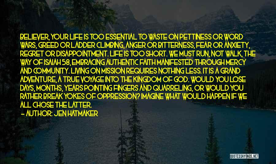 Waste Of Life Quotes By Jen Hatmaker