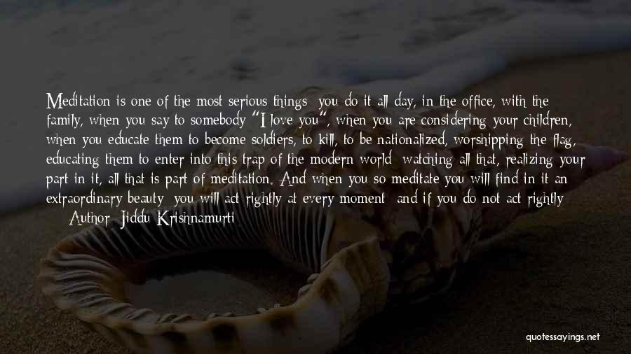 Waste Of Life Quotes By Jiddu Krishnamurti