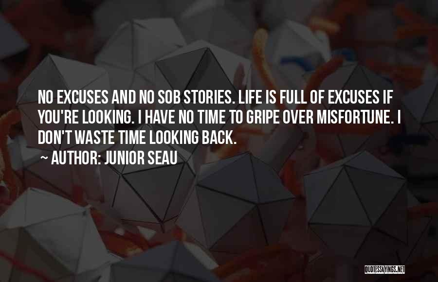 Waste Of Life Quotes By Junior Seau