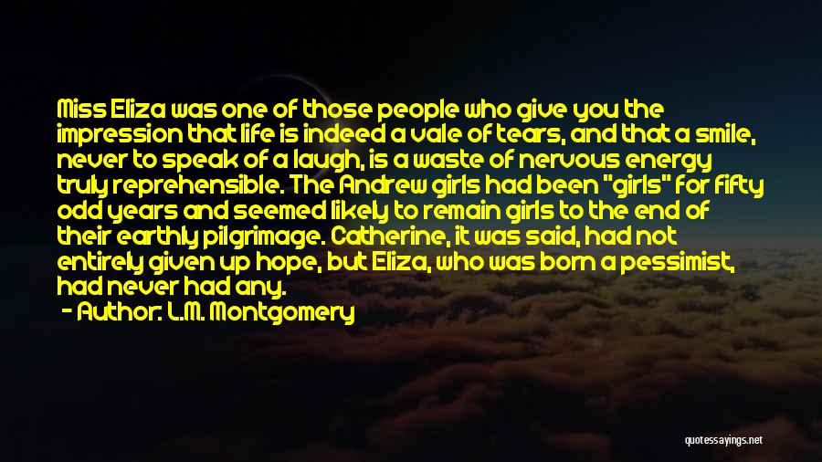 Waste Of Life Quotes By L.M. Montgomery