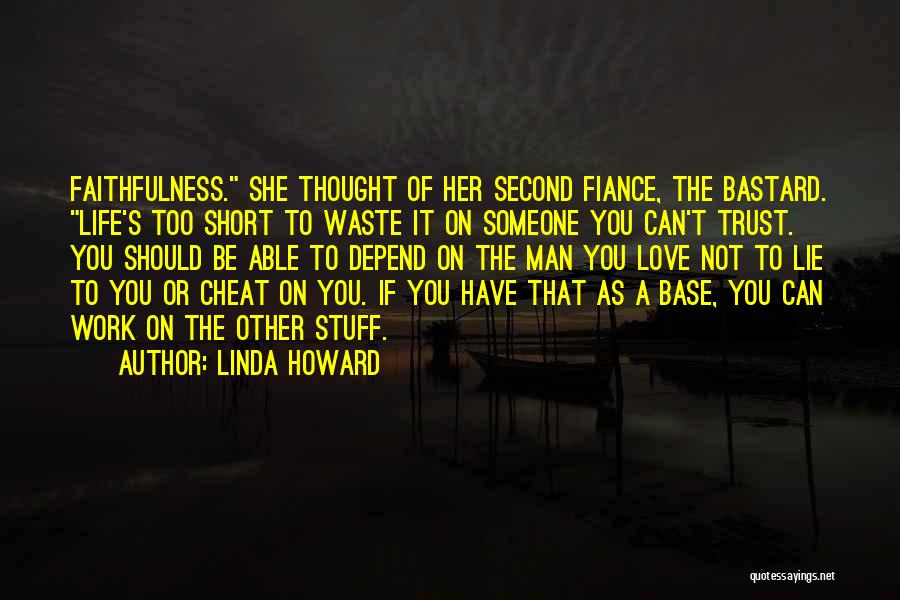 Waste Of Life Quotes By Linda Howard