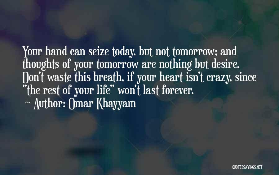 Waste Of Life Quotes By Omar Khayyam