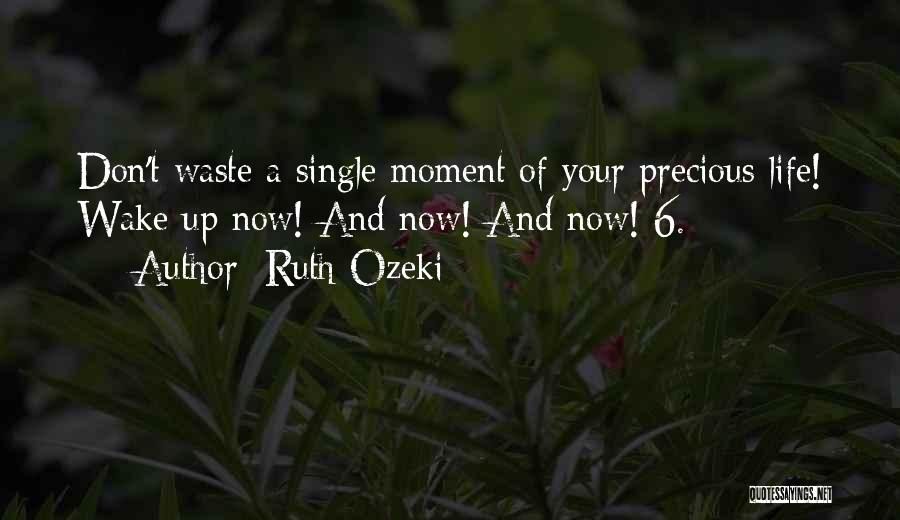 Waste Of Life Quotes By Ruth Ozeki