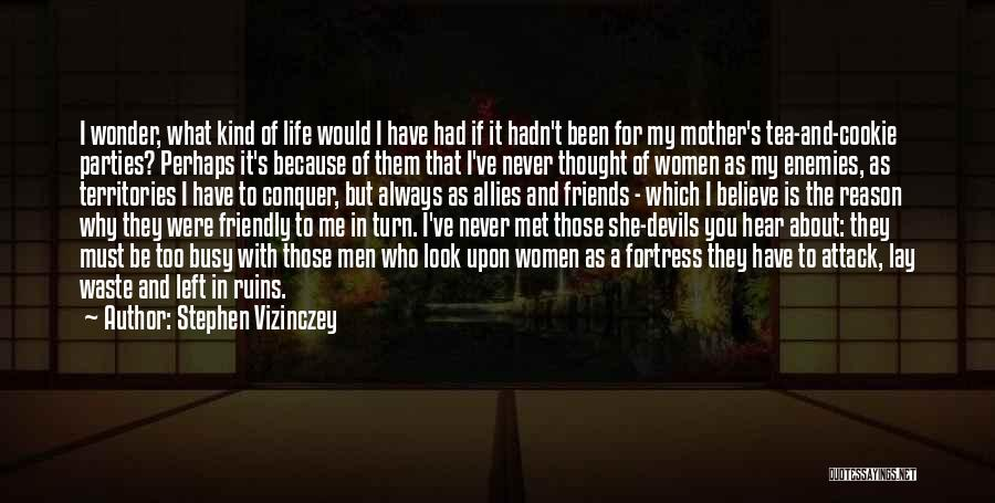 Waste Of Life Quotes By Stephen Vizinczey