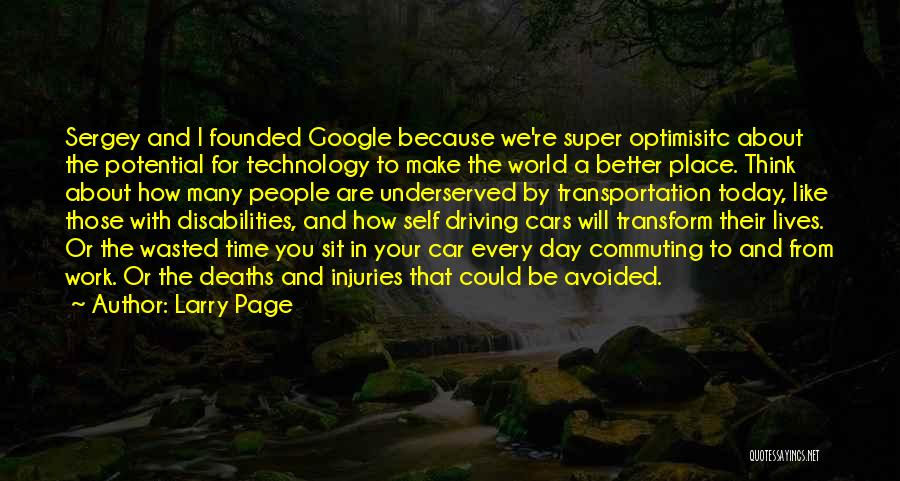 Wasted Potential Quotes By Larry Page