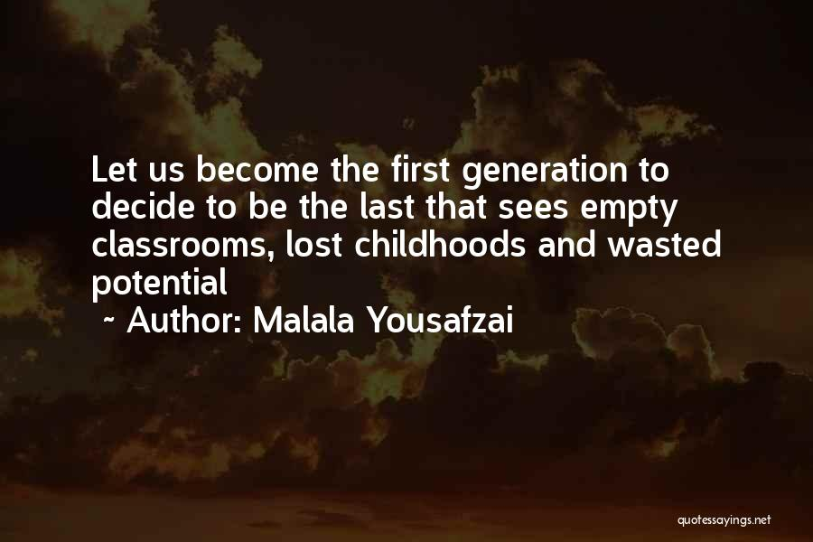 Wasted Potential Quotes By Malala Yousafzai
