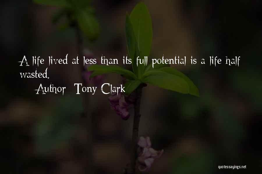 Wasted Potential Quotes By Tony Clark
